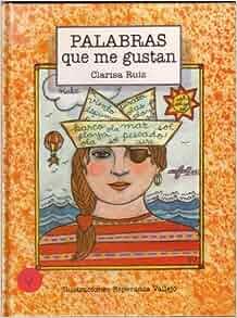 Palabras Que Me Gustan (Coleccion Abra Palabra): 9789580402756: Amazon