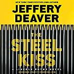 The Steel Kiss | Jeffery Deaver