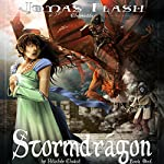 Stormdragon: Jonas Flash Chronicles, Book 1 | Heather Choate