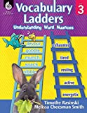 ISBN 9781425813024 product image for Vocabulary Ladders: Understanding Word Nuances Level 3 | upcitemdb.com
