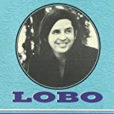 Lobo incl. Baby I Love You To Want Me ! (CD Album Lobo, 18 Tracks)