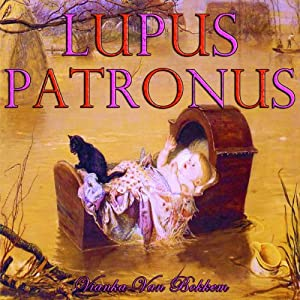 Lupus Patronus: Werewolves and Vampires Prophecy | [Vianka Van Bokkem]
