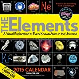 The Elements 2015 Calendar: A Visual Exploration of Every Known Atom in the Universe