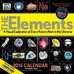 The Elements 2015 Calendar: A Visual...
