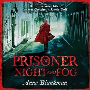Prisoner of Night and Fog Audiobook