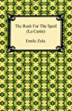 img - for The Rush for the Spoil (La Cur E) book / textbook / text book