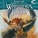 Warrior's Blood: Dragonlance: The New Adventures: Goodlund Trilogy, Book 2 (       UNABRIDGED) by Stephen D. Sullivan Narrated by Christine Williams