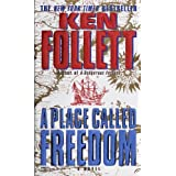 Place Called Freedom ~ Ken Follett