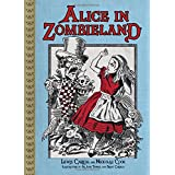 Alice in Zombieland ~ Lewis Carroll