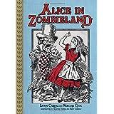 Alice in Zombielandby Lewis Carroll