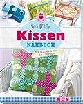 Das gro�e Kissen-N�hbuch: 26 tolle Id...
