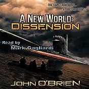 A New World: Dissension: A New World, Book 6 | [John O'Brien]