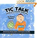 Tic Talk: Living with Tourette Syndro...