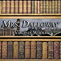 Mrs. Dalloway Audiobook by Virgnia Woolf Narrated by Anne Flosnik