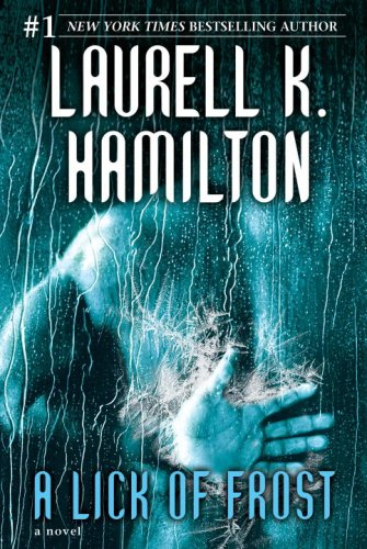 A Lick of Frost (Meredith Gentry, Book 6), Laurell K. Hamilton