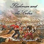Flashman and the Cobra: Adventures of Thomas Flashman | Robert Brightwell