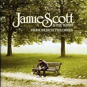 Jamie Scott & The Town Lp1/Park Bench Theories