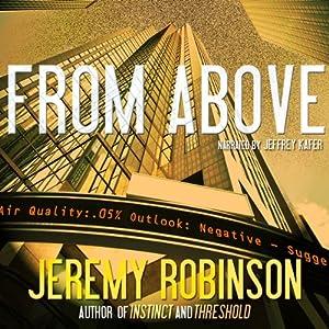 From Above - A Novella | [Jeremy Robinson]