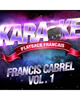 Il Faudra Leur Dire - Karaoké Playback Instrumental - Rendu Célèbre Par Francis Cabrel