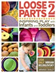 Loose Parts 2: Inspiring Play with In...
