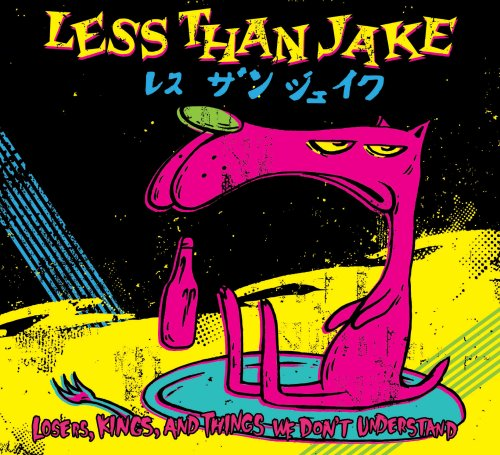 Less Than Jake - Losers Kings & Things We Don