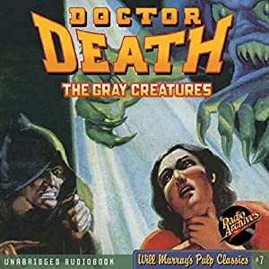 The Gray Creatures Audiobook