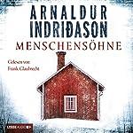 Menschensöhne | Arnaldur Indriðason