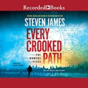 Every Crooked Path: The Bowers Files | Steven James