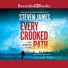 Every Crooked Path: The Bowers Files (       UNABRIDGED) by Steven James Narrated by Richard Ferrone