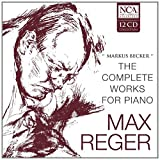 Reger: the Complete Works for