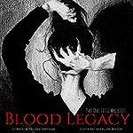 Blood Legacy, Part I: Little White Lies (Volume 1) | Betty J. Coffman