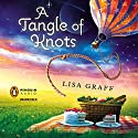 A Tangle of Knots (       UNABRIDGED) by Lisa Graff Narrated by Katie Honaker