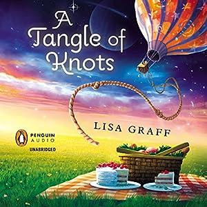 A Tangle of Knots | [Lisa Graff]