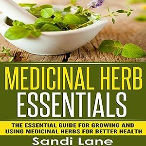 Medicinal Herb Essentials Audiobook
