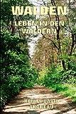 Walden - Leben in den Wäldern (German Edition)
