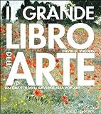 Il grande libro dell'arte. Dai graffiti delle caverne alla Pop Art (880905539X) by David G. Wilkins