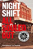 All Souled Out & Nightshift by Ian Snowball and Pete McKenna: Northern Soul short stories and the new and revised Nightshift