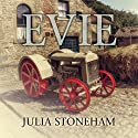 Evie Audiobook by Julia Stoneham Narrated by Janine Birkett