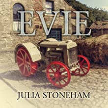 Evie (       UNABRIDGED) by Julia Stoneham Narrated by Janine Birkett