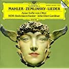 Mahler: Songs of a Wayfarer; 5 R�ckert-Lieder / Zemlinsky: Six Songs to Poems by Maurice Maeterlinck