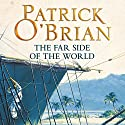 The Far Side of the World: Aubrey-Maturin Series, Book 10 Audiobook by Patrick O'Brian Narrated by Ric Jerrom