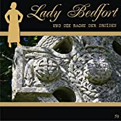 Die Rache der Druiden (Lady Bedfort 59) | John Beckmann, Michael Eickhorst, Dennis Rohling
