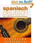 Visuelles W�rterbuch Spanisch-Deutsch...