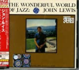 The Wonderful World Of Jazz John Lewis