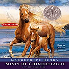 Misty of Chincoteague (       UNABRIDGED) by Marguerite Henry Narrated by Edward Herrmann