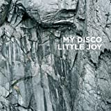 My Disco - Little Joy