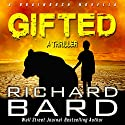 Gifted: A Brainrush Novella Audiobook by Richard Bard Narrated by R.C. Bray