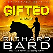Gifted: A Brainrush Novella | Richard Bard