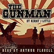 The Gunman: The Thorntons, Book 1 | Kerbit J. Little