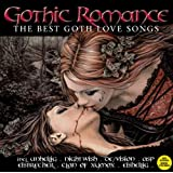Gothic Romance-the Best Goth Love Songs (Dieser Titel enthält Re-Recordings)